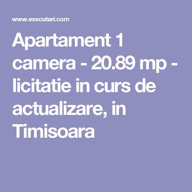 Apartament 1 camera - 20.89 mp - licitatie in curs de actualizare, in Timisoara