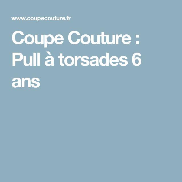 Coupe Couture : Pull à torsades 6 ans
