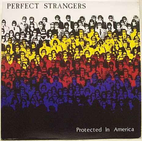 Perfect Strangers (2) - Protected In America (Vinyl, LP) at Discogs