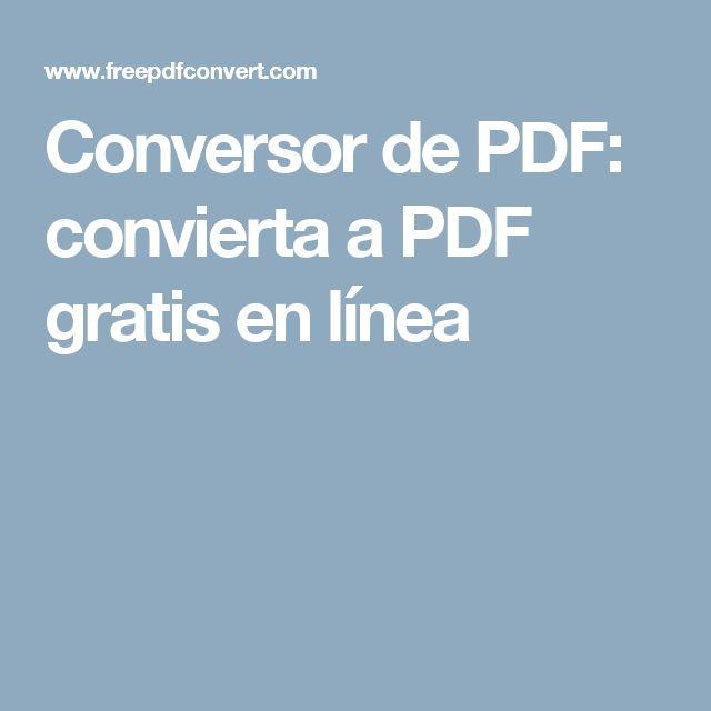 Conversor de PDF: convierta a PDF gratis en línea