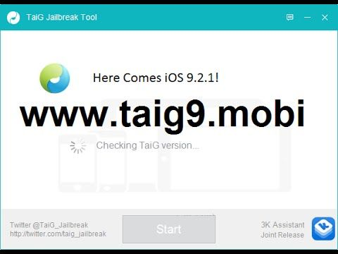 Untethered iOS 9.2.1 Jailbreak - www.taig9.mobi - CONFIRMED! RELEASED!