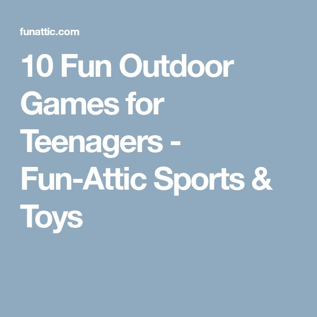 10 Fun Outdoor Games for Teenagers - Fun-Attic Sports & Toys