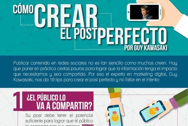Guy Kawasaki nos enseña a crear posts sociales perfectos (infografía) – Soft & Apps