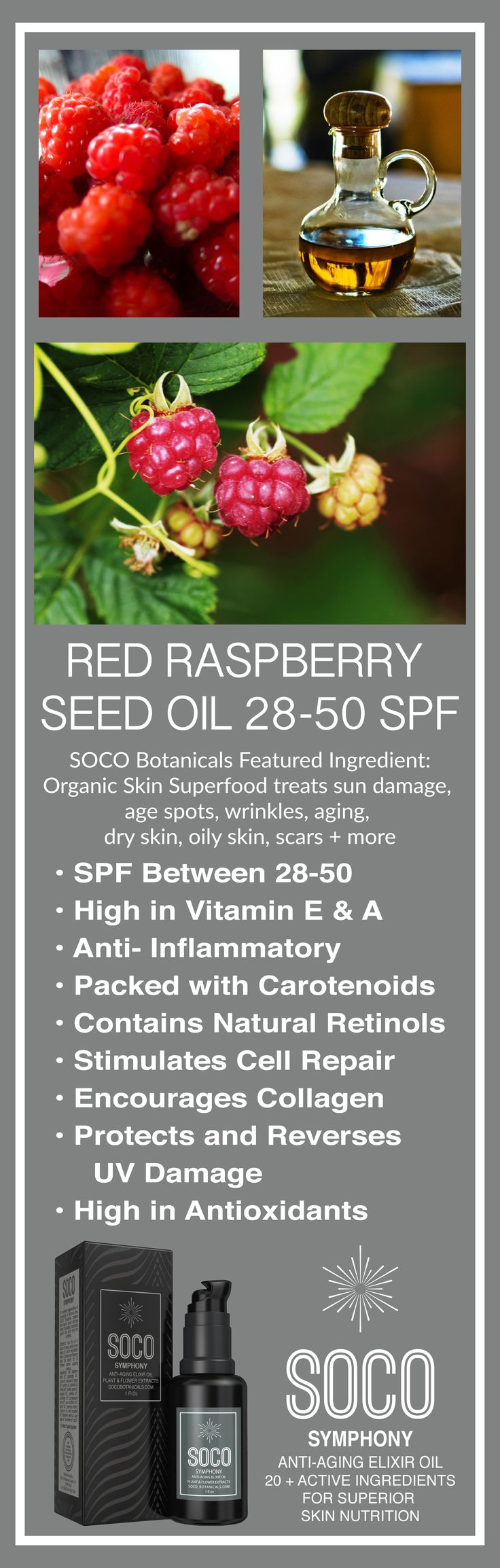Red Raspberry Seed Oil benefits for face: - Up to 50 SPF - Anti Inflammatory - Regenerates Cells - Encourages collagen - Protects against UV damage from the Sun - High in Antioxidants.