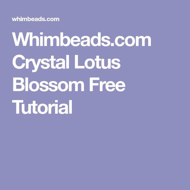 Whimbeads.com Crystal Lotus Blossom Free Tutorial