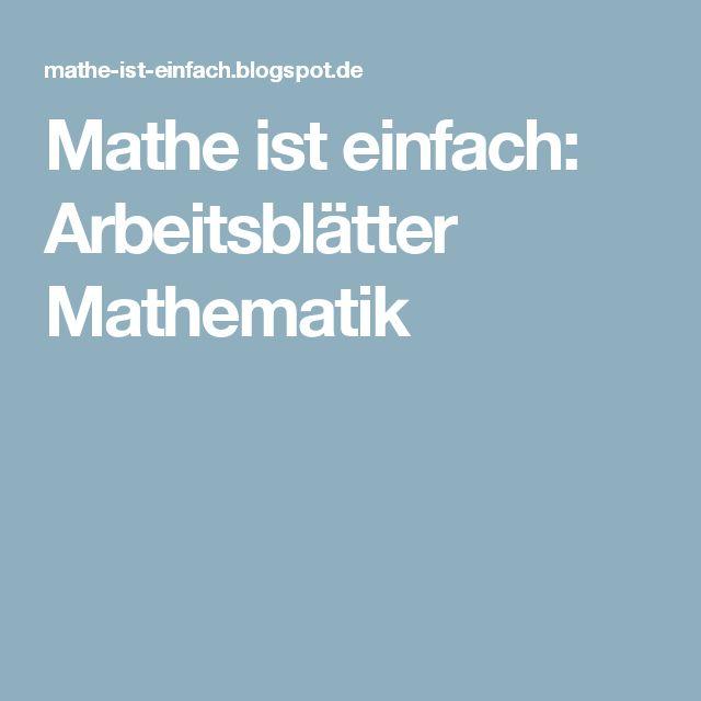 Mathe ist einfach: Arbeitsblätter Mathematik