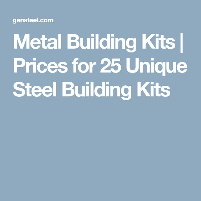 Metal Building Kits | Prices for 25 Unique Steel Building Kits