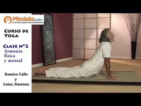 ▶ Armonía Física y Mental por Ramiro Calle. CLASE DE YOGA 2 - YouTube