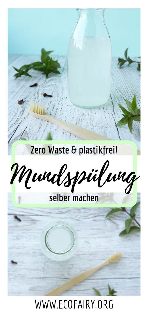 Zero Waste Mundspülung selber machen – plastikfrei & nur 5 Zutaten