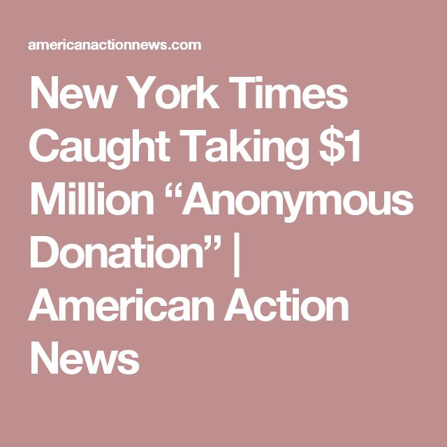 """New York Times Caught Taking $1 Million """"Anonymous Donation""""  