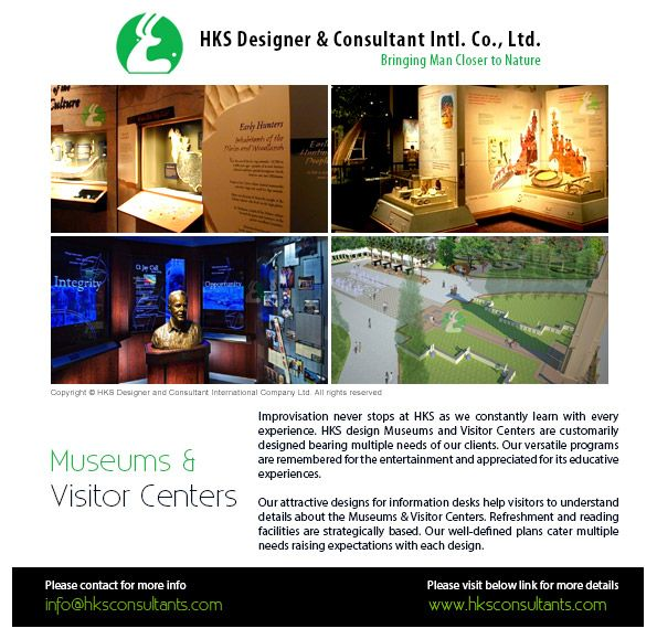 HKS designs the Museums and Visitor Centers. Our attractive designs for information desks help visitors to understand details about the Museums  Visitor Centers.... Read more: http://www.hksconsultants.com/museumandvisitorcenters.html
