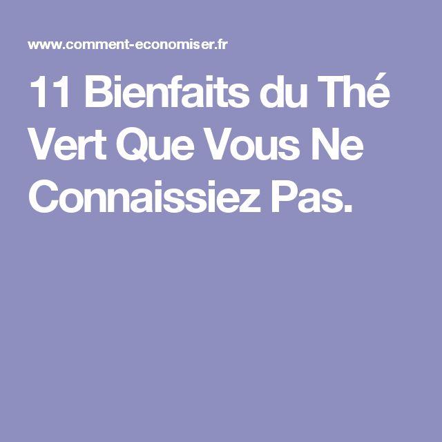 11 Bienfaits du Thé Vert Que Vous Ne Connaissiez Pas.