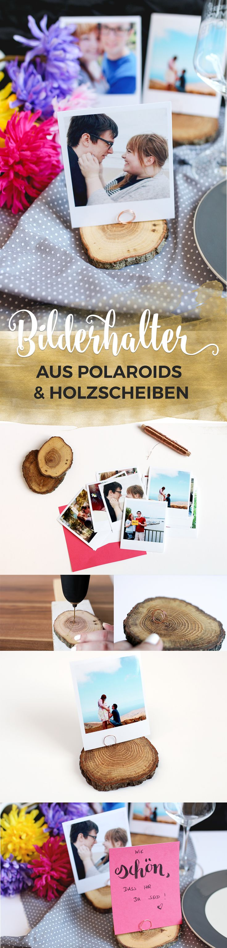 Tischdekoration für die Hochzeitsfeier - DIY Tischkartenhalter mit Polaroid-Foto und Holzscheibe // DIY tutorial for a wooden disc photo holder for your wedding