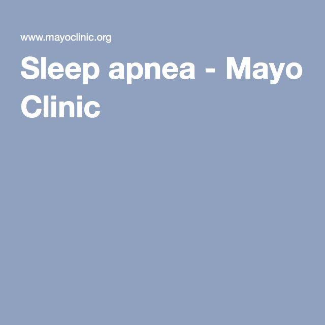 Sleep apnea - Mayo Clinic