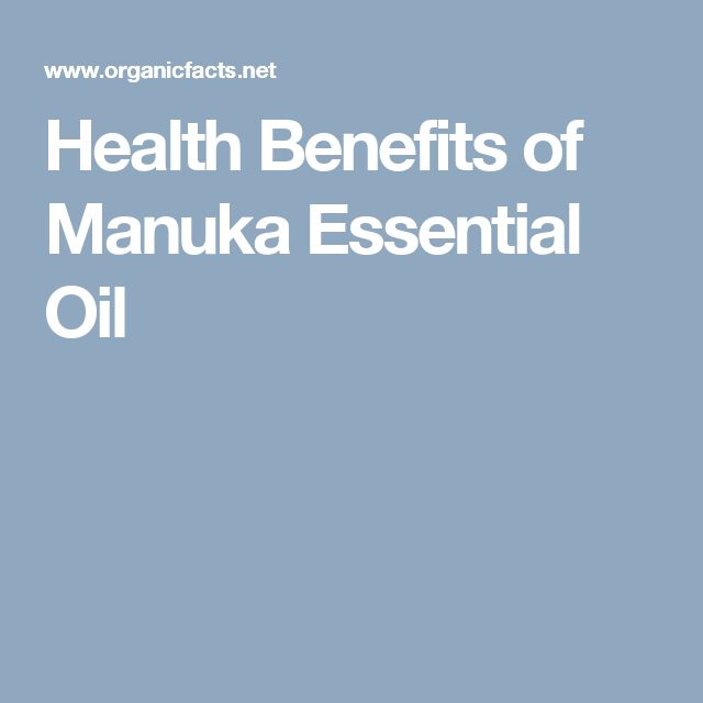Health Benefits of Manuka Essential Oil