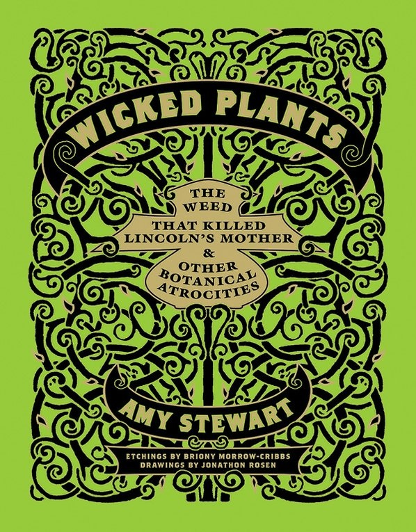 Wicked Plants. Amy Stewart | Books | Pinterest