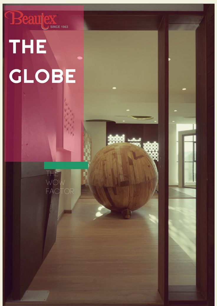 Every beauty has its WOW Factor. Here is ours. The WOW factor is at the entry of our newly opened Display Store in Pune– The Globe made with Beautex Solid wood flooring. Oh Yes, creativity at its best.  #masterpiece #Globe #ShowroomLaunch #BeautexLuxuryConcepts #Since1963 #windows #doors #flooring #cladding #decking #panindiapresence