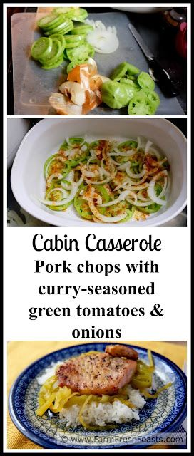 new green tomato recipe! Pork chops baked with curry-seasoned green ...