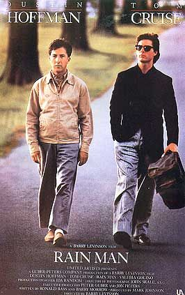 Rain Man. Loved it.Rainman