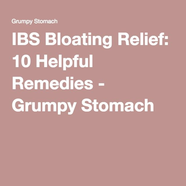 IBS Bloating Relief: 10 Helpful Remedies - Grumpy Stomach