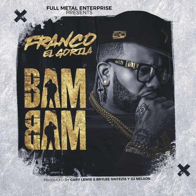 Franco El Gorila - Bam Bam Video Oficial