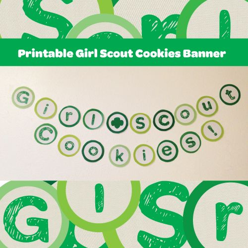 check out this printable girl scout cookies banner from