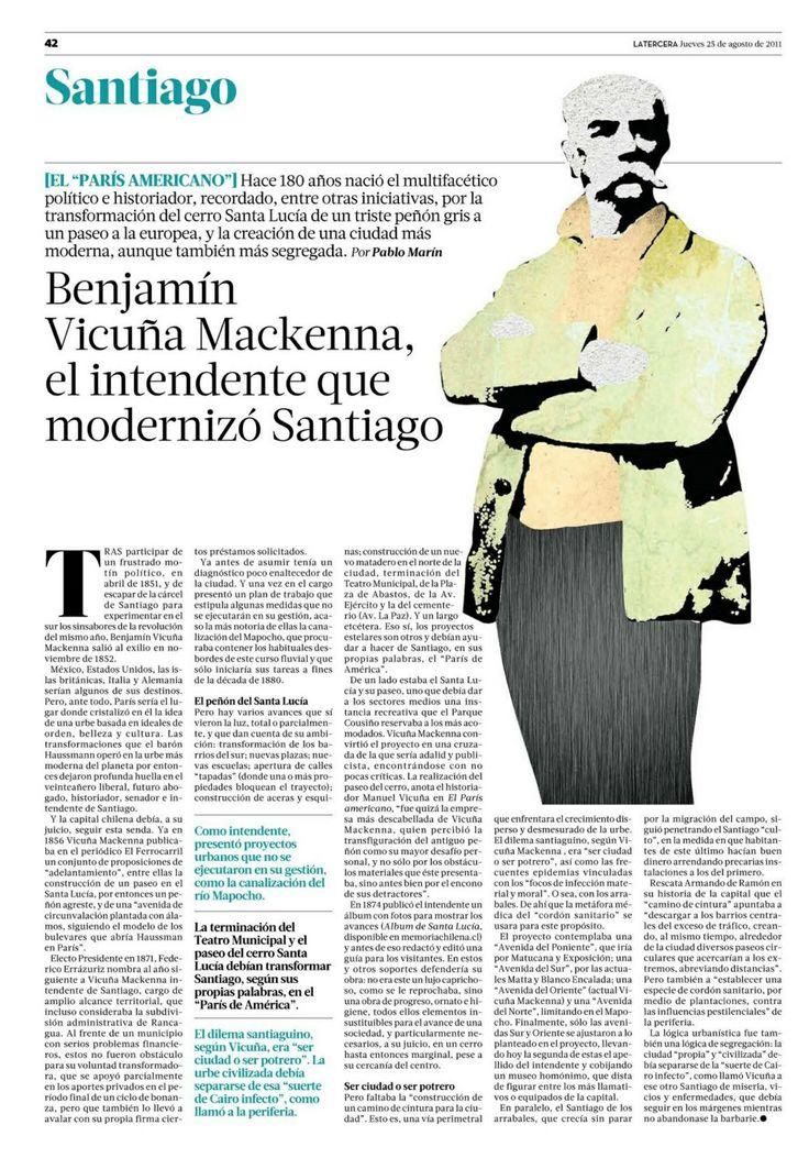 25.08.11: Benjamín Vicuña Mackenna, el intendente que modernizó Santiago   Santiago   La Tercera Edición Impresa