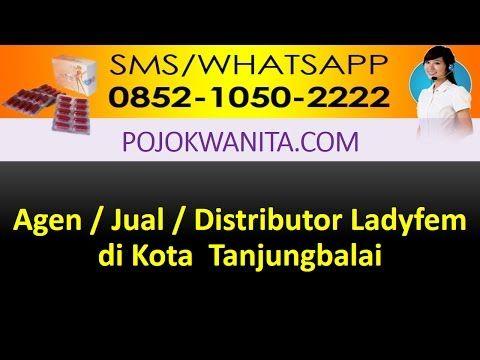 Ladyfem Sumatera Utara | SMS/WA: 0852-1050-2222: Ladyfem Kota Tanjungbalai | Jual Ladyfem Kota Tanj...