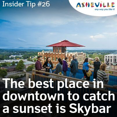 ♥ Asheville Sunsets ☼ ... Skybar (access in the Flatiron Building on Battery Park, next to World Coffee).