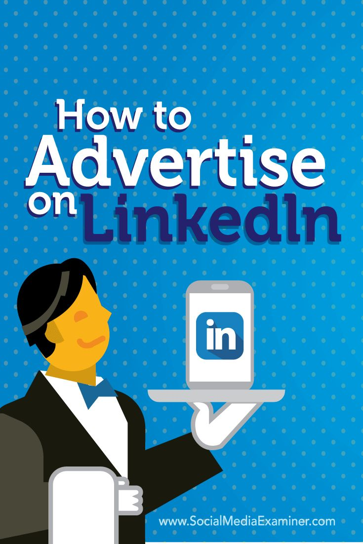 Are you looking for more leads from LinkedIn? LinkedIn's advertising platform lets you reach highly targeted groups of professionals with your customer acquisition message. In this article you'll discover how to use LinkedIn ads to reach the most relevant professional audiences for your business. Via @smexaminer.