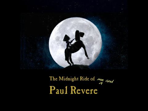 The Midnight Ride of Me and Paul Revere - YouTube