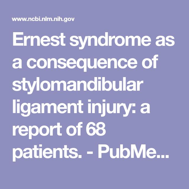 Ernest syndrome as a consequence of stylomandibular ligament injury: a report of 68 patients.  - PubMed - NCBI
