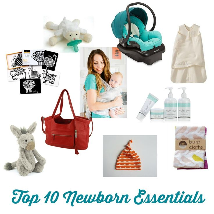 Top 10 Newborn Essentials - 10 must-have items for newborns, from a mama of 3!