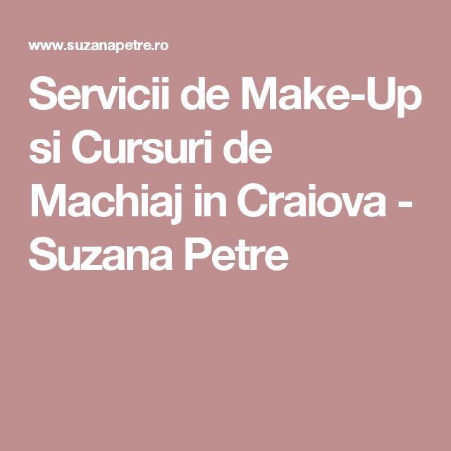 Servicii de Make-Up si Cursuri de Machiaj in Craiova - Suzana Petre