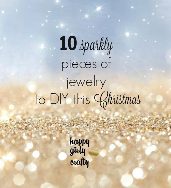 10 Sparkly pieces of jewelry to DIY this Christmas! (round-up)