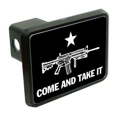 """AR15 come and take it 2"""" Tow Trailer Hitch Cover Plug"""