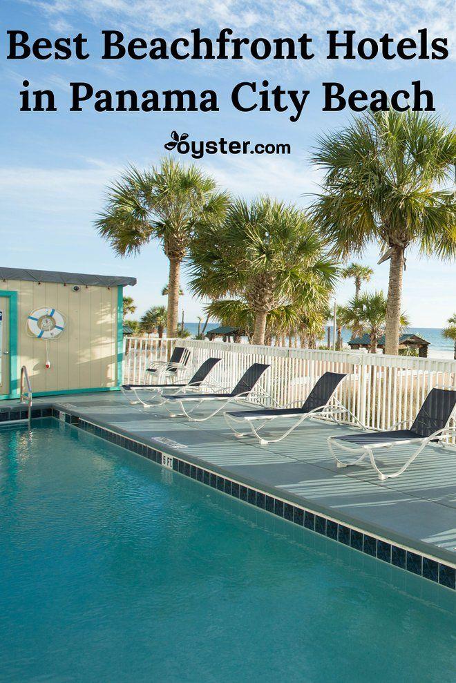 The 9 Best Beachfront Hotels In Panama City Beach With Images Panama City Hotels Panama City Panama Panama City Beach Florida Hotels