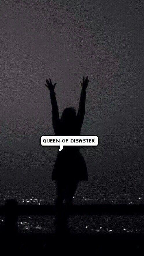 Queen of disaster