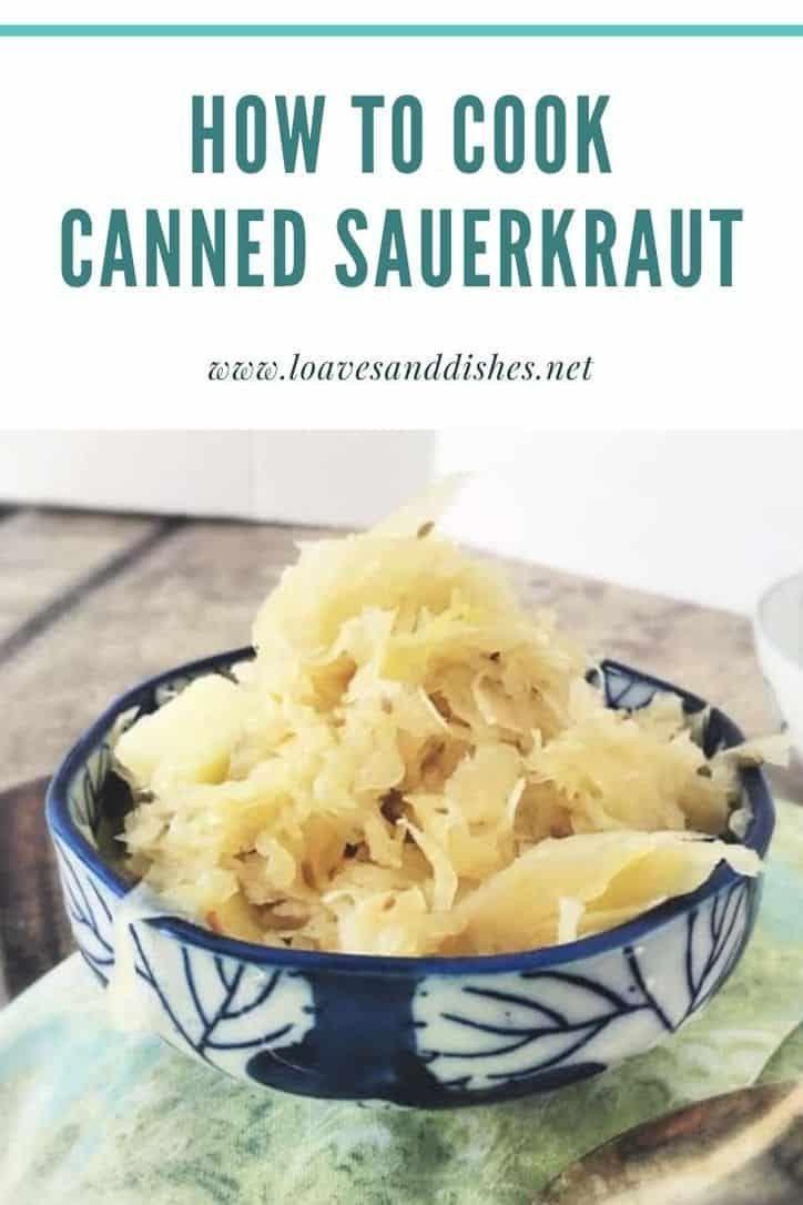 20 Minute How To Cook Canned Sauerkraut Recipe Loaves And Dishes Sauerkraut Recipes Saurkraut Recipes German Sauerkraut Recipe