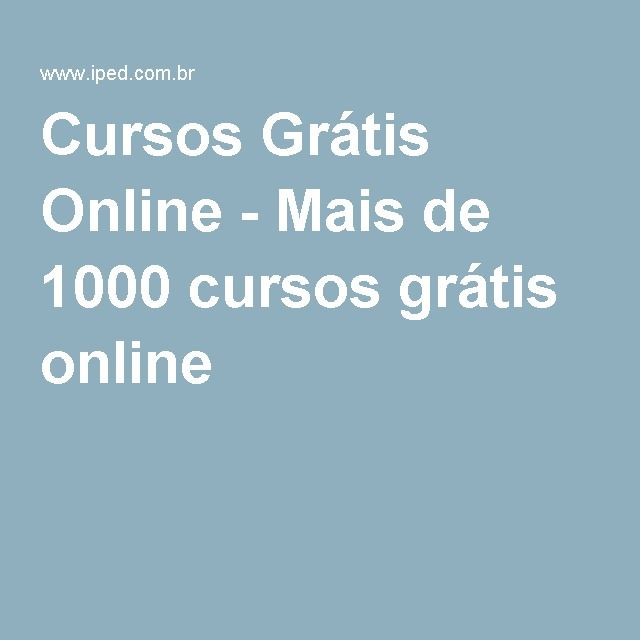 Cursos Grátis Online - Mais de 1000 cursos grátis online