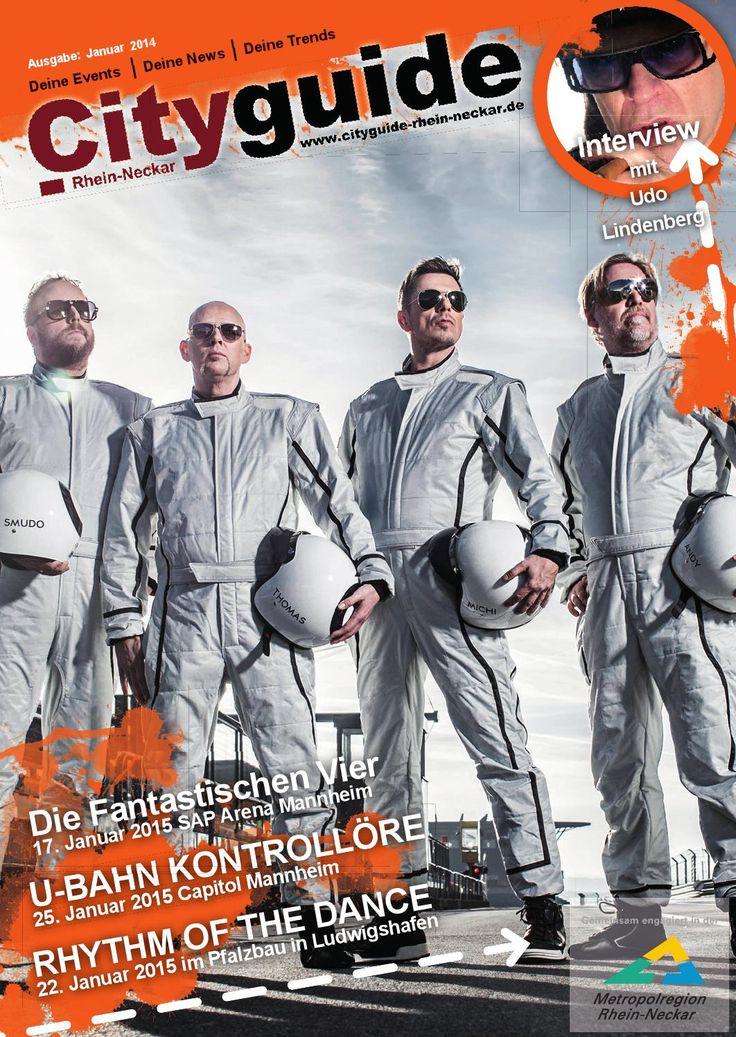 Cityguide Rhein Neckar Januar 2015  Cityguide Rhein Neckar das monatlich & kostenlos erscheinende Magazin für Events und Neuigkeiten aus der Metropolregion Rhein-Neckar.