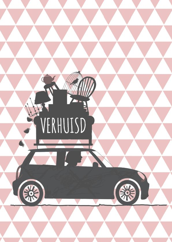 Grappig en hippe verhuiskaart auto met daarop verhuisspullen, verkrijgbaar bij #kaartje2go voor €0,99