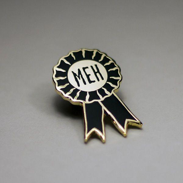 """Image of """"Meh Medal"""" enamel pin"""