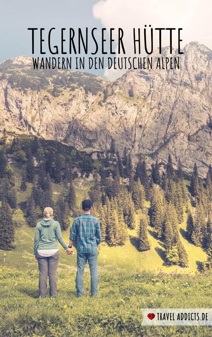Die Tegernseer Hütte – Wandern in den deutschen Alpen