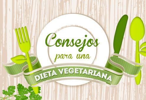 Consejos para una dieta vegetariana