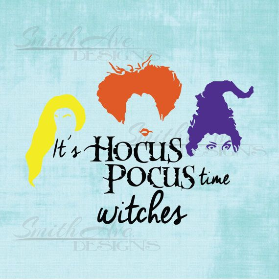 Hocus Pocus Sanderson Sisters SVG File Quote by SmithAveSVGDesigns