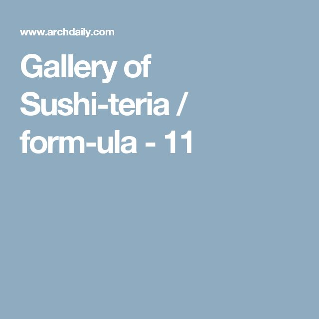 Gallery of Sushi-teria / form-ula - 11