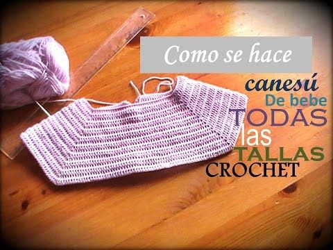 Como se hace un canesú rectangular para bebe a crochet TODAS LAS TALLAS (zurdo)…