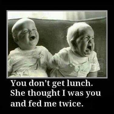 true story, right twinnard? lol... Yep true story ur right! Probs why I was the chunkier one lol