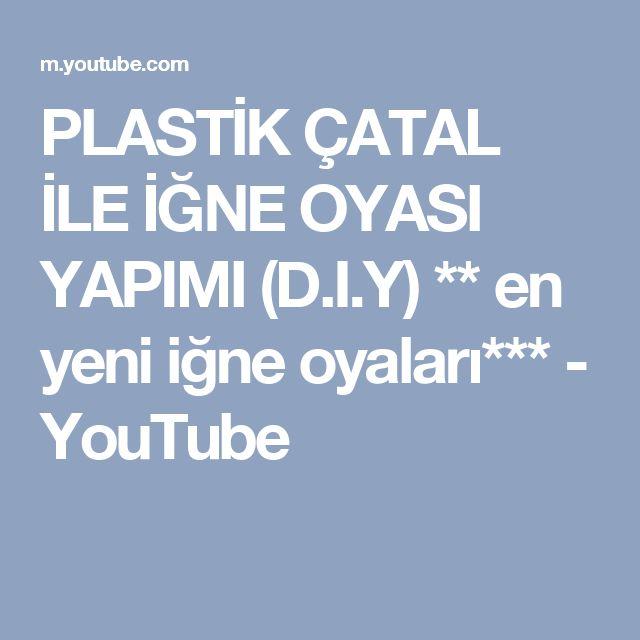 PLASTİK ÇATAL İLE İĞNE OYASI YAPIMI (D.I.Y) ** en yeni iğne oyaları*** - YouTube